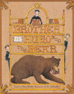 """Brother Hugo and the Bear"""